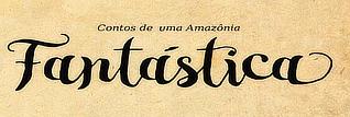 Contos de uma Amazonia Fantastica