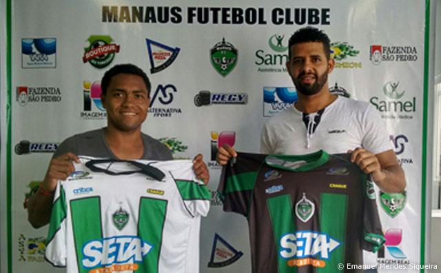 Elton e Claudinei, as novas feras confirmadas pelo Manaus FC