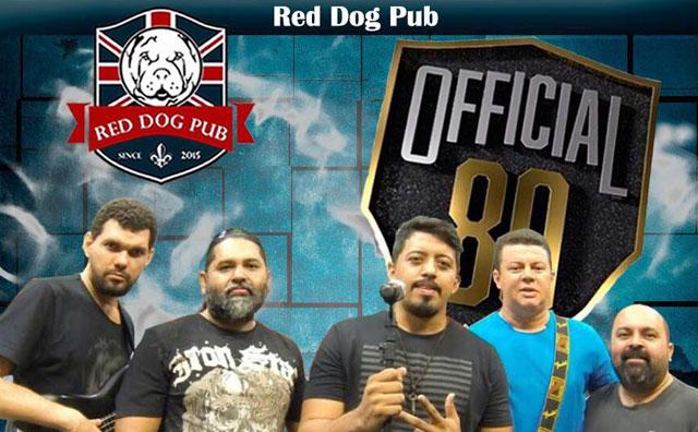 Official 80 comanda a noite no Red Dog Pub