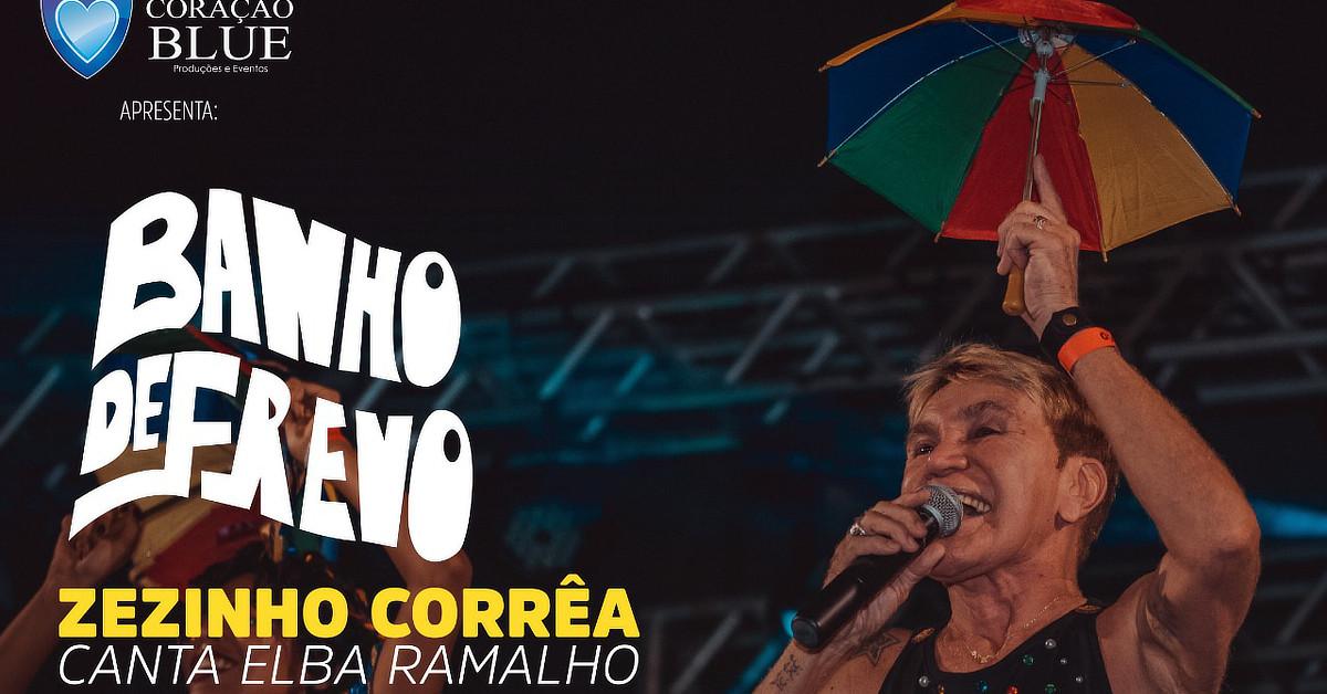 Banho de Frevo - Especial Elba Ramalho com Zezinho Corrêa e Convidados