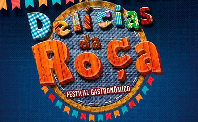 Festival Gastronômico Delícias da Roça nos dias 03, 04 e 05 de junho
