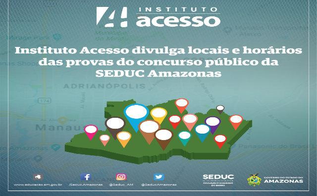 Locais e horários das provas do concurso público da SEDUC Amazonas