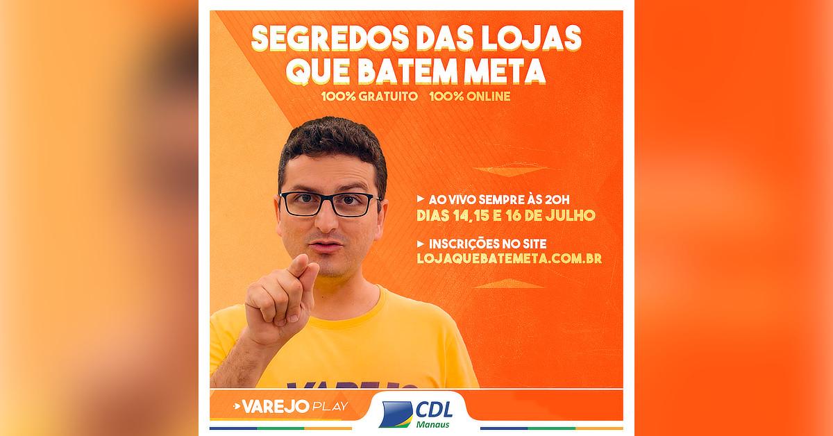 CDL Manaus oferece minicurso on-line e gratuito para lojistas aumentarem os resultados