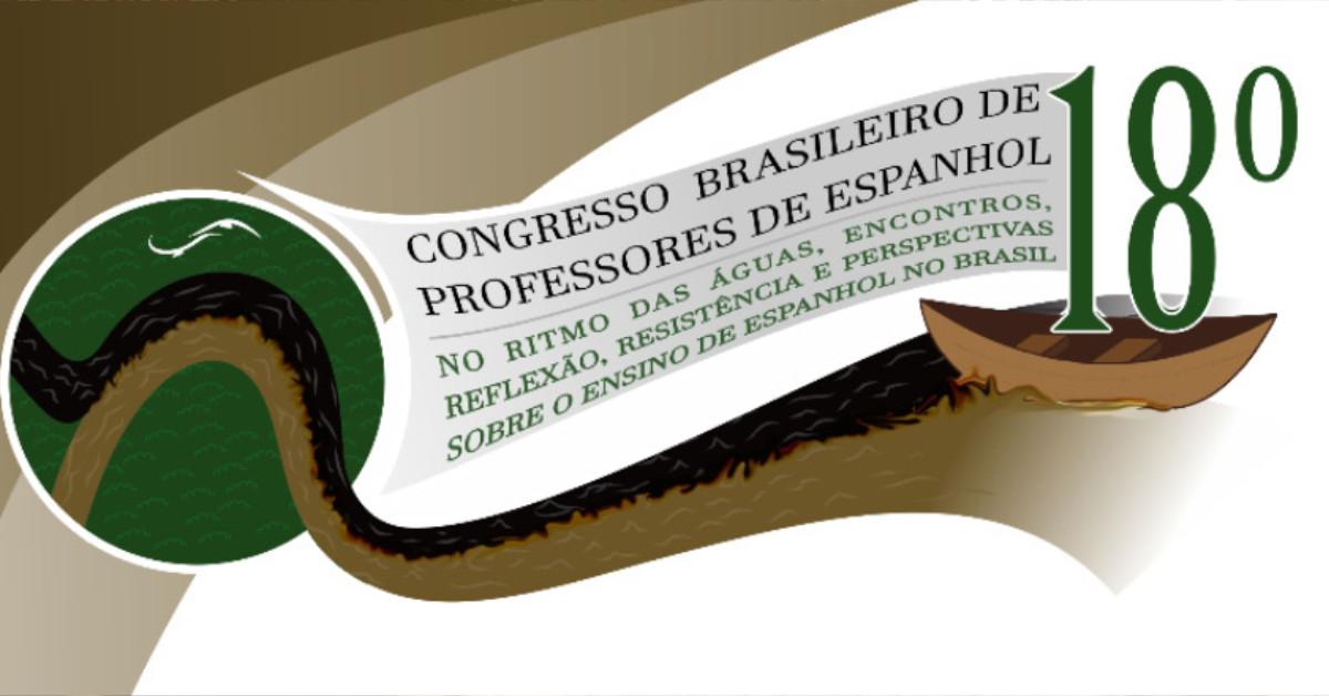 Amazonas recebe Congresso Brasileiro de Professores de Espanhol
