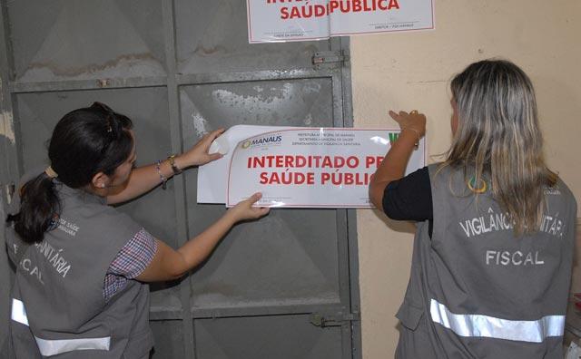 Clínica é interditada pela Visa Manaus