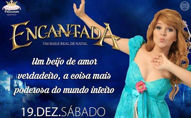 """Cia Princesas Manaus apresenta """"Encantada – Um Baile Real de Natal"""""""