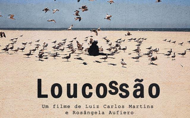 """Filme """"Loucossão"""" será lançado no domingo, 11"""